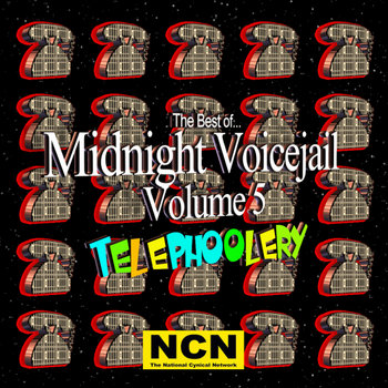 The Best of Midnight Voicejail Vol. 5: Telephoolery cover art