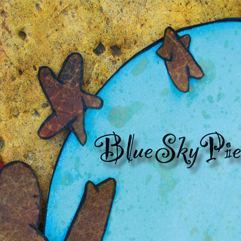 Blue Sky Pie cover art