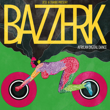 Jess &amp; Crabbe Presents Bazzerk cover art
