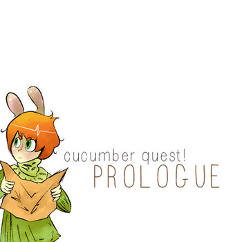 Cucumber Quest! Prologue cover art