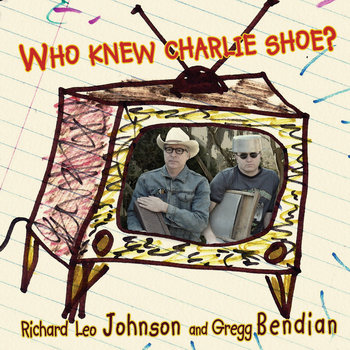 Richard Leo Johnson & Gregg Bendian cover art