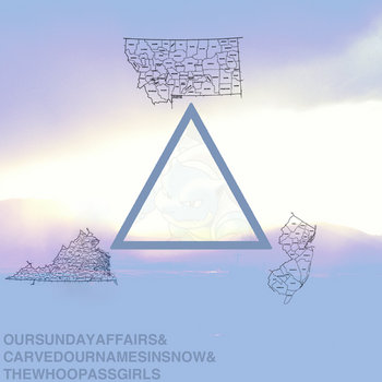Our Sunday Affairs / Carved Our Names in Snow / The Whoopass Girls Split cover art