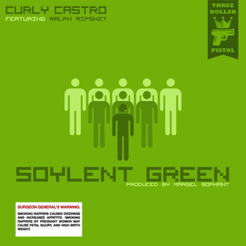 Soylent Green ft. Ralph RipSh!t cover art
