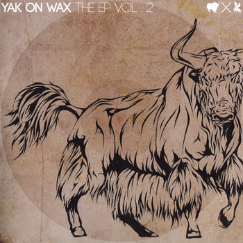 YAK ON WAX The EP Vol. 2 cover art