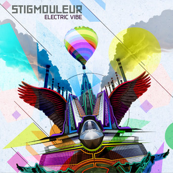 Stigmouleur - Electric Vibe EP cover art