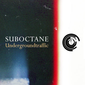 MTRDIG009 Suboctane - Underground Traffic (Release 25-11-2013) cover art