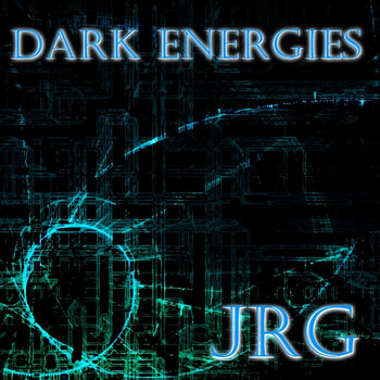 Dark Energies [Work in Progress] cover art