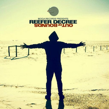 REEFER DECREE - Out Of Bounds (Iboga Records) cover art