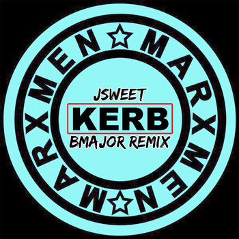 J Sweet - Kerb (B Major Remix) cover art