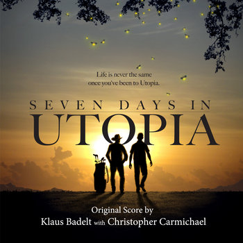 Seven Days In Utopia (Original Score) cover art