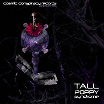 Tall Poppy Syndrome - V.A. (Cosmic Conspiracy Records) cover art