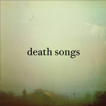 Death Songs s/t 7&quot; cover art