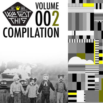 We Got This Compilation - Vol. 2 cover art