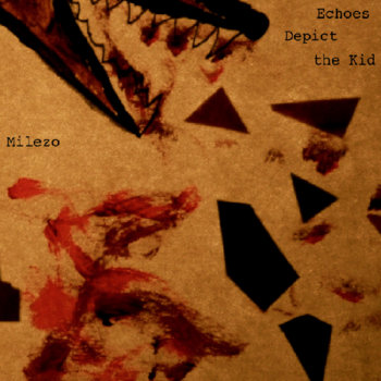 Echoes Depict the Kid - EP cover art