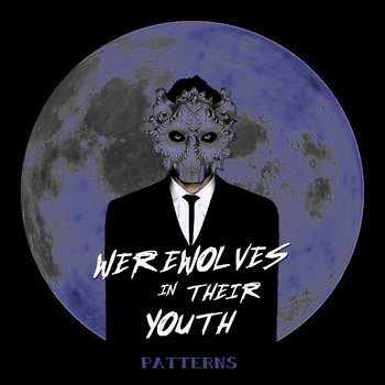 Werewolves in their Youth EP cover art