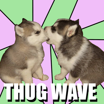 THUG WAVE cover art