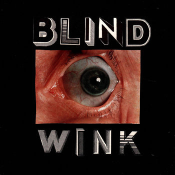 THE BLIND WINK cover art