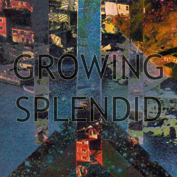 GROWING SPLENDID cover art