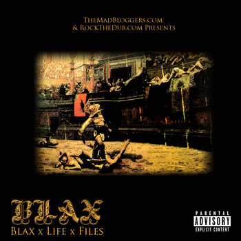 BLAX x LIFE x FILES cover art
