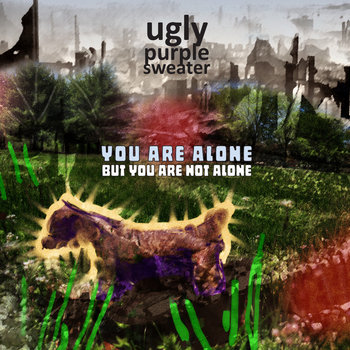 You Are Alone But You Are Not Alone cover art