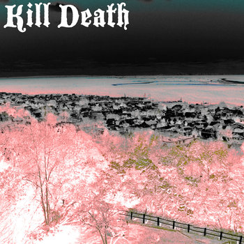 Kill Death cover art