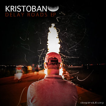 DDD-012 : Kristoban - Delay Roads Ep cover art