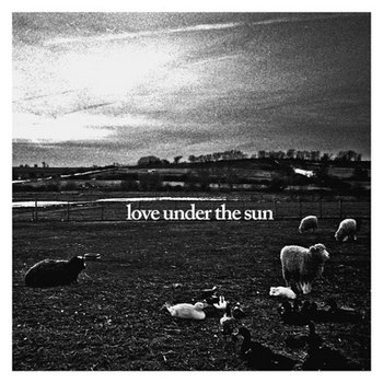Love Under The Sun 7&quot; cover art