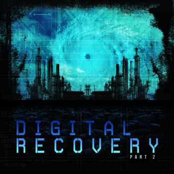 Digital Recovery - Part 2 cover art
