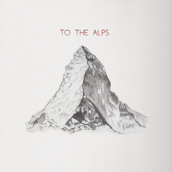 To The Alps cover art