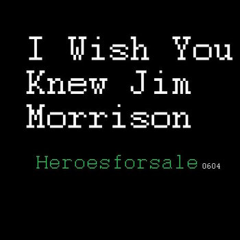 I Wish You Knew Jim Morrison cover art