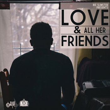 LOVE & all her friends cover art