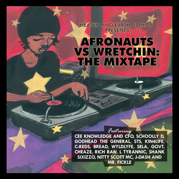 Afronauts vs Wretchin: The Mixtape Hosted by DJ Soul-Buck aka Mr. Street Sickness cover art