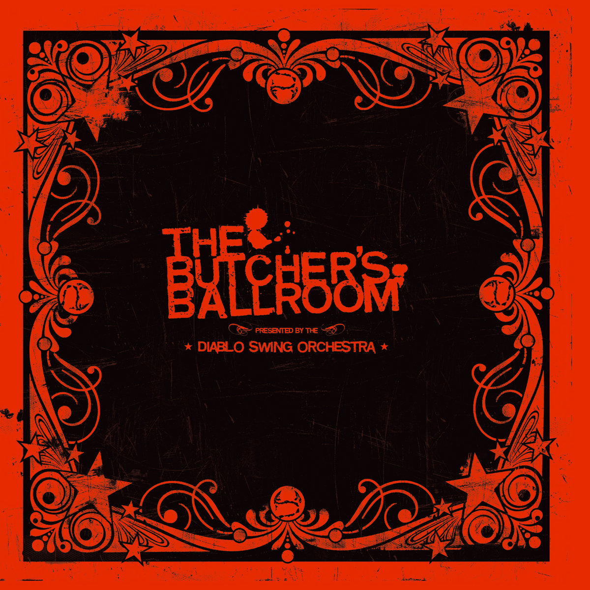 Diablo Swing Orchestra - The Butcher's Ballroom (Re-released 2007)