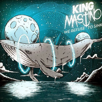 King Mastino - We Refuse To Sink - (CD, WZCD 002) cover art