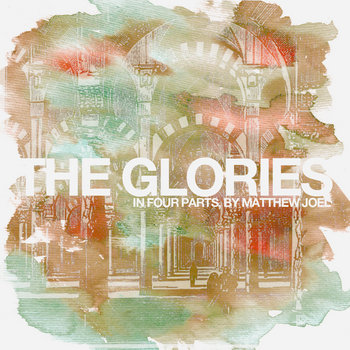 The Glories (in four parts) cover art