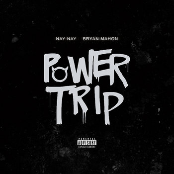 Power Trip (Feat. Bryan Mahon) cover art