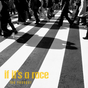 If It's a Race cover art