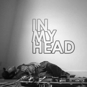 IN MY HEAD (Live & Video) cover art