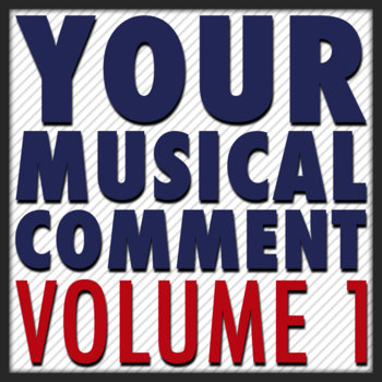 YourMusicalComment: Volume One cover art