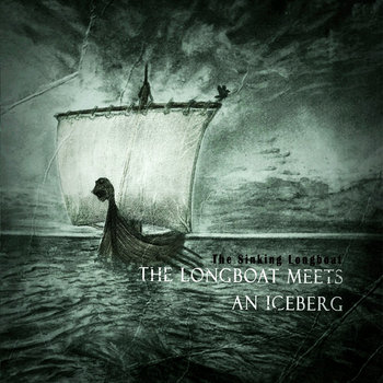 The Longboat Meets An Iceberg cover art