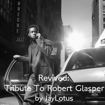 Revived:Tribute To Robert Glasper cover art