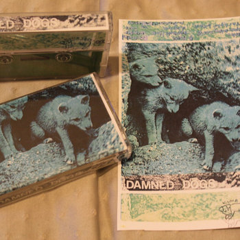 Damned Dogs Tape cover art