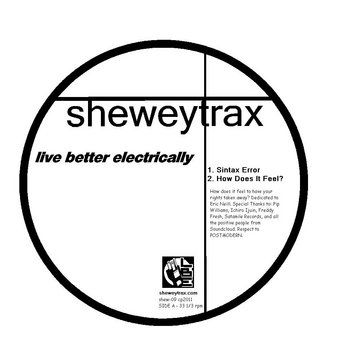 (SHEW-09) -- Live Better Electrically / Pip Williams - Sintax Error EP (Exclusive VINYL ONLY! Remix) cover art