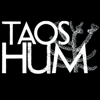 Taos Hum (Single) cover art