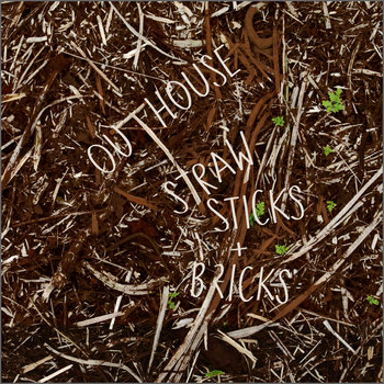 Straw, Sticks + Bricks cover art