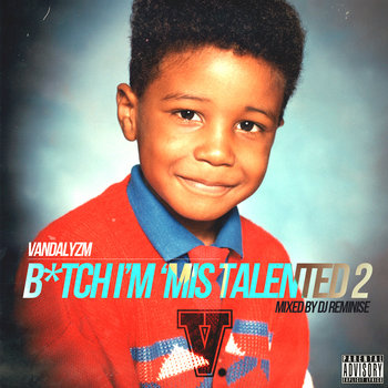 B*tch I'm'Mis Talented 2 cover art