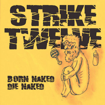 Born Naked, Die Naked cover art
