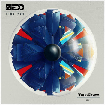 Zedd - Find You ft. Matthew Koma & Miriam Bryant (TomaSayer Remix) cover art