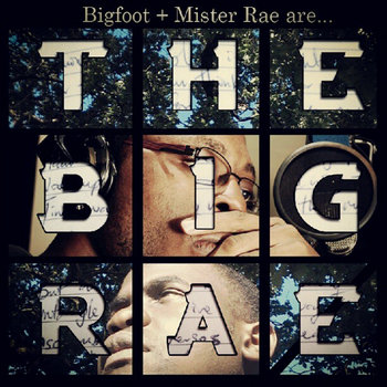 Bigfoot + Mister Rae are... The Big Rae cover art