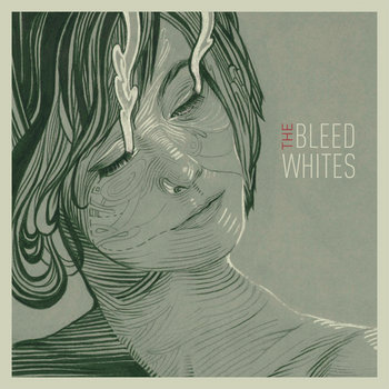The Bleed Whites cover art